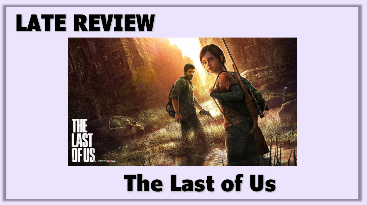 Late Review: The Last ofUs