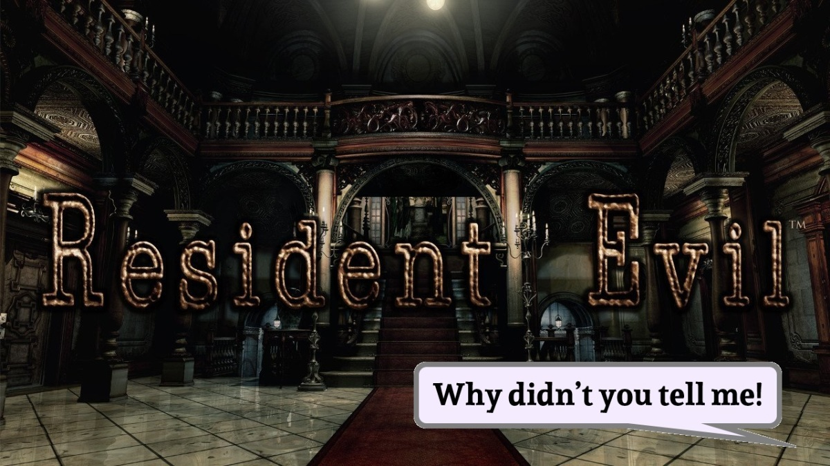Why didn't You tell me about ResidentEvil?
